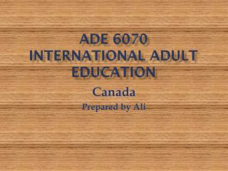 ADE 6070 International Adult Education