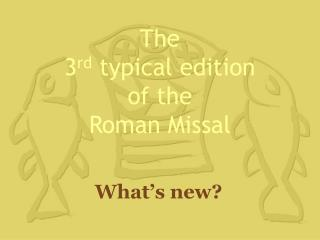 The  3rd typical edition  of the  Roman Missal