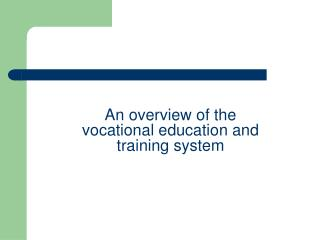 An overview of the vocational education and training system