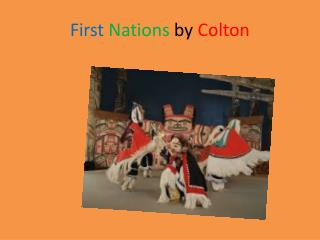 First N ations  by  Colton