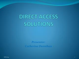 DIRECT ACCESS SOLUTIONS