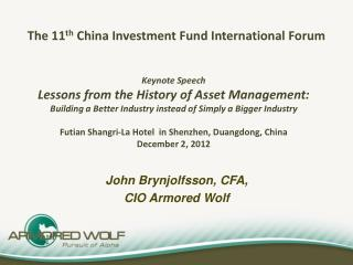 The 11 th  China Investment Fund International Forum