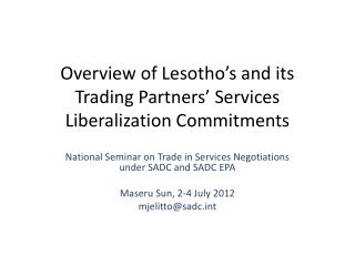 Overview of Lesotho's and its Trading Partners' Services Liberalization Commitments