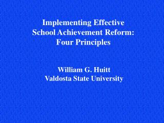 Implementing Effective School Achievement Reform: Four Principles