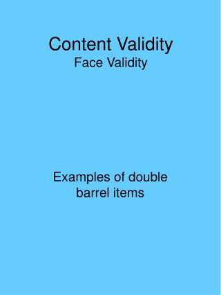Content Validity Face Validity