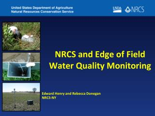 NRCS  and Edge of Field Water Quality Monitoring