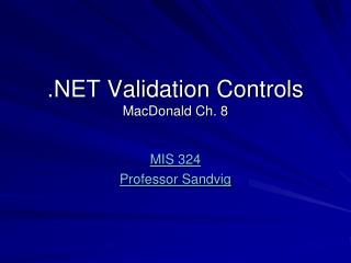 .NET Validation Controls MacDonald Ch. 8
