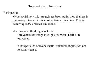 Time and Social Networks