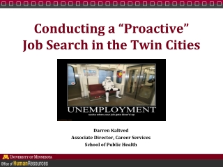 """Conducting a """"Proactive"""" Job Search in the Twin Cities"""