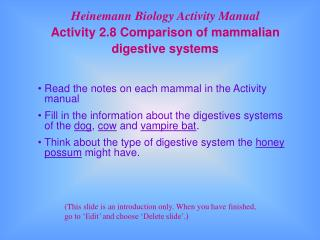 Read the notes on each mammal in the Activity manual