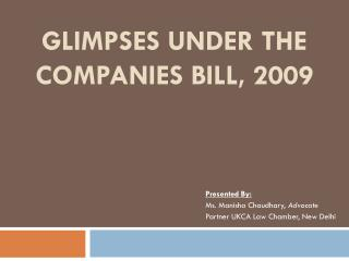 Glimpses under the Companies Bill, 2009