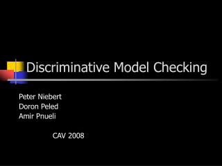 Discriminative Model Checking