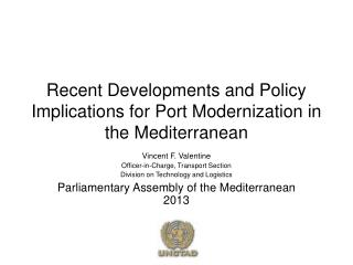 Recent Developments and Policy Implications for Port Modernization in the Mediterranean