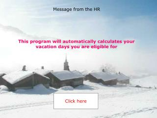 This program will automatically calculates your vacation days you are eligible for
