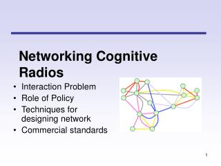 Networking Cognitive Radios