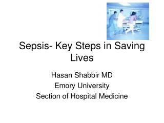 Sepsis- Key Steps in Saving Lives