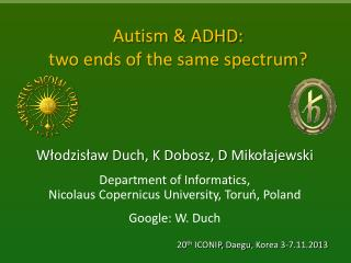 Autism & ADHD: two ends of the same spectrum?