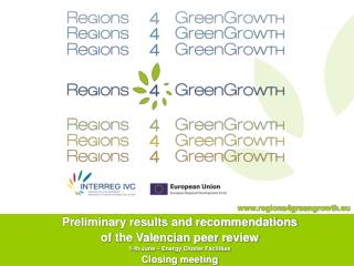 Preliminary results and recommendations  of the Valencian peer review