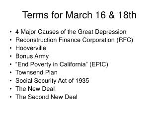 Terms for March 16 & 18th