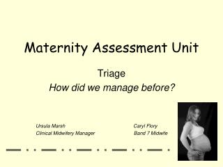 Maternity Assessment Unit