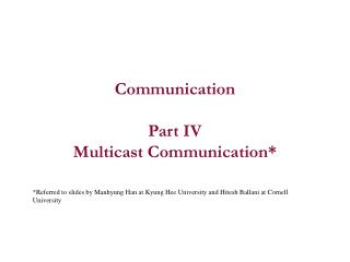 Communication Part IV Multicast Communication*