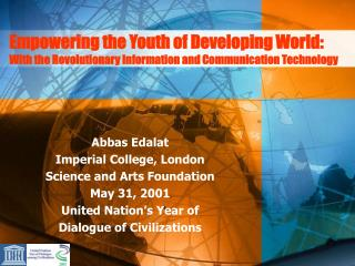 Empowering the Youth of Developing World: With the Revolutionary Information and Communication Technology