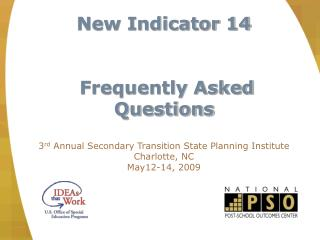 New Indicator 14  Frequently Asked Questions