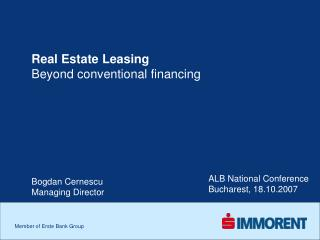 Real Estate Leasing Beyond conventional financing