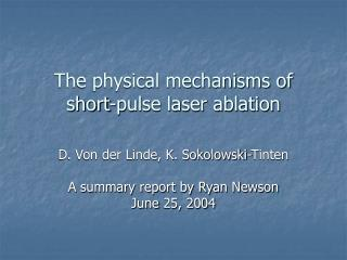The physical mechanisms of short-pulse laser ablation
