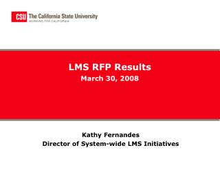 LMS RFP Results March 30, 2008