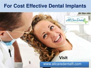 All Care Dental - Highly Sophisticated Dental Implants Done