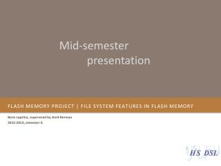 Flash Memory project | File system features in flash memory