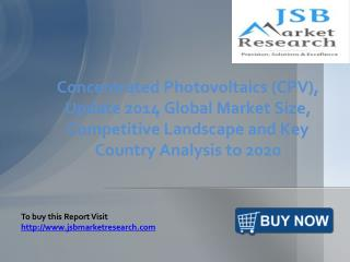 JSB Market Research: Concentrated Photovoltaics (CPV)