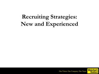 Recruiting Strategies:  New and Experienced