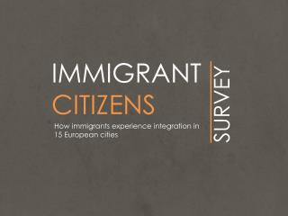 IMMIGRANT CITIZENS