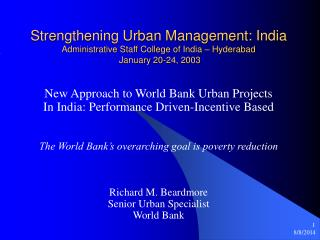 New Approach to World Bank Urban Projects In India: Performance Driven-Incentive Based