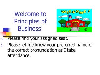 Welcome to Principles of Business!
