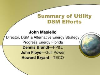 Summary of Utility DSM Efforts