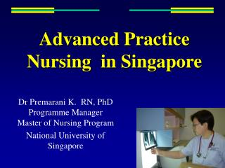 Advanced Practice Nursing  in Singapore