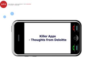 Killer Apps - Thoughts from Deloitte