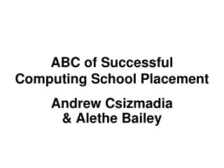 ABC of Successful  Computing School Placement