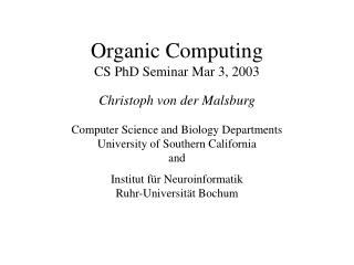 Organic Computing CS PhD Seminar Mar 3, 2003
