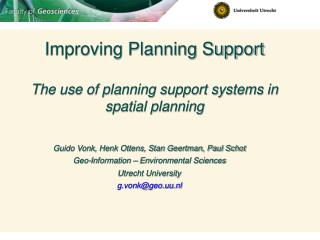 Improving Planning Support The use of planning support systems in spatial planning