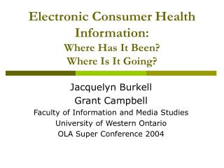 Electronic Consumer Health Information: Where Has It Been? Where Is It Going?