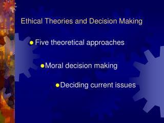 Ethical Theories and Decision Making