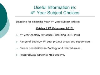Useful Information re: 4 th  Year Subject Choices