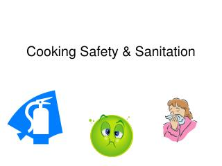 Cooking Safety & Sanitation