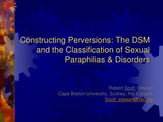 Constructing Perversions: The DSM and the Classification of Sexual  Paraphilias  & Disorders