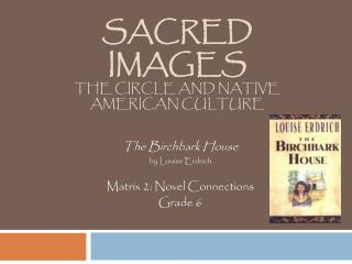 Sacred Images The Circle and Native American Culture