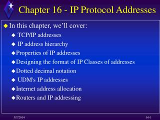 Chapter 16 - IP Protocol Addresses
